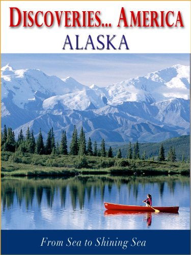 - Discoveries...America Alaska