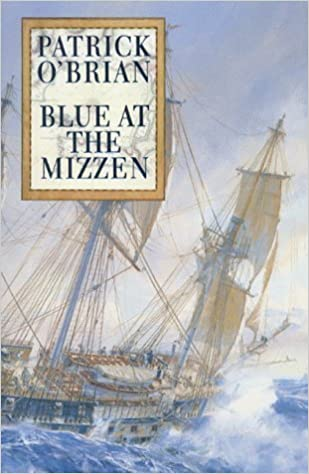 Blue at the Mizzen by O'Brian. Patrick ( 2003 )