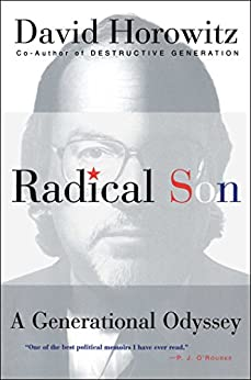 Radical Son: A Generational Oddysey by [Horowitz, David]
