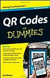 QR Codes for Dummies, Joe Waters, 1118337034