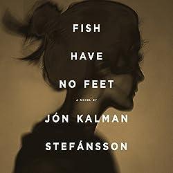 Fish Have No Feet