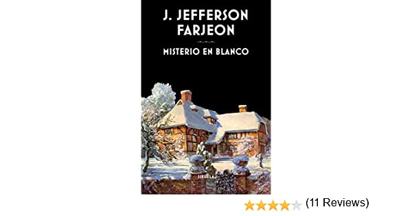 Misterio en blanco (Libros del Tiempo nº 337) eBook: Farjeon, Joseph Jefferson, Palomas, Alejandro: Amazon.es: Tienda Kindle
