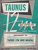 1960 Ford Taunus 12M Super Repair Shop Manual Original Supplement