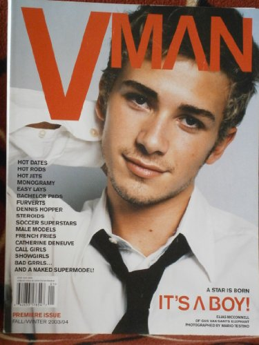 VMAN First ISSUE FALL/WINTER 2003/2004 (A STAR IS BORN: ELIAS MCCONNELL)