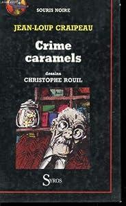 """Afficher """"Crime caramels"""""""