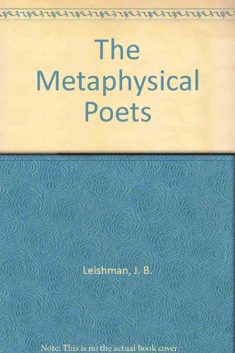 The metaphysical poets: Donne, Herbert, Vaughan, Traherne