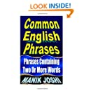 Common English Phrases: Phrases Containing Two Or More Words (English Daily Use)
