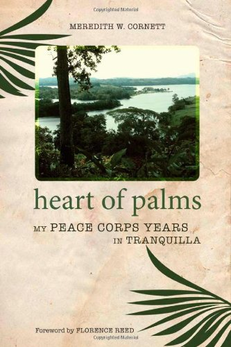 Heart of Palms: My Peace Corps Years in Tranquilla
