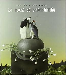 La noche del Marramiau / Marramiaus Night (Spanish Edition) (Spanish) Hardcover – February 28, 2011