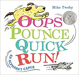 Image result for Oops, Pounce, Quick, Run! An Alphabet Caper