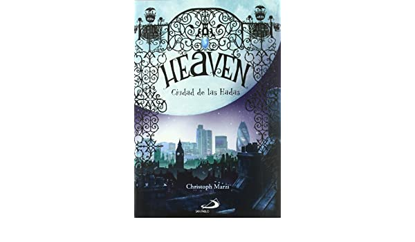 Heaven ciudad de las hadas (Novela juvenil): Amazon.es ...