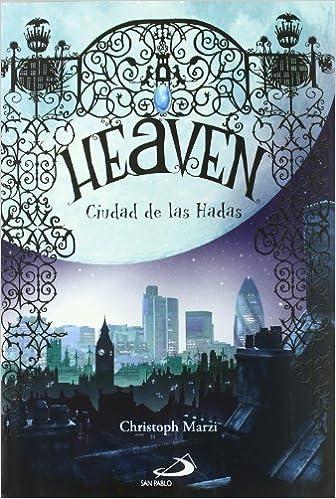 Heaven ciudad de las hadas (Novela juvenil): Amazon.es: Marzi ...