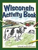 Wisconsin Activity Book, Paula Ellis, 1591932742