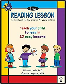 The Reading Lesson: Teach your child to read in 20 easy lessons by [Levin, Michael, Langton, Charan]