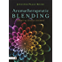 Aromatherapeutic Blending: Essential Oils in Synergy