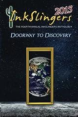 Inkslingers 2015: Doorway to Discovery Paperback