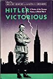Hitler Victorious 11 Stories of the German Victory in World War II