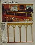 The Loft Book, Jim Wilson, 0914294326