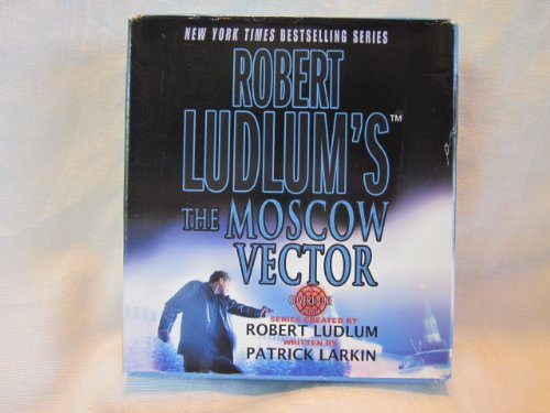 The Moscow Vector by Roberet Ludlum and Patrick Larkin Unabridged CD Audiobook (The Covert One Series)