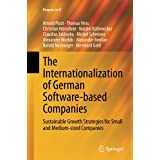The Internationalization of German Software-based Companies: Sustainable Growth Strategies for Small and Medium-sized Companies