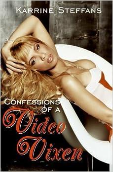 Confessions of a Video Vixen June 28, 2005