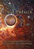 Au-18 Space Primer, Air Command And Staff College, 1780392176