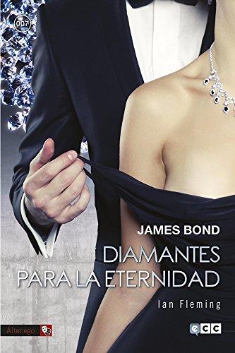 Descargar Libro James Bond 4: Diamantes Para La Eternidad Ian Fleming