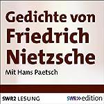 Gedichte von Friedrich Nietzsche | Friedrich Nietzsche