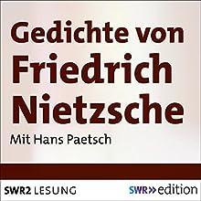 Gedichte von Friedrich Nietzsche Hörbuch von Friedrich Nietzsche Gesprochen von: Hans Paetsch