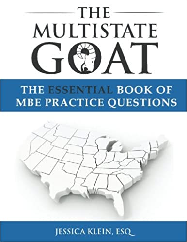 The Multistate Goat: The Essential Book of MBE Practice Questions ...