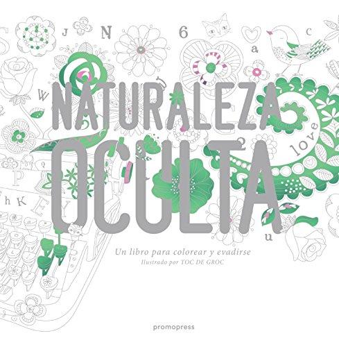 Descargar Libro Naturaleza Oculta Toc De Groc