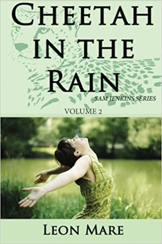 Cheetah in the Rain (Sam Jenkins Trilogy Book 2)