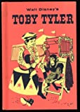 img - for Walt Disney's Toby Tyler (Golden Press) book / textbook / text book