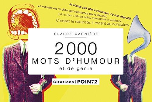 2000 mots d'humour et de génie