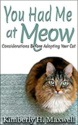 You Had Me at Meow: Considerations before Adopting your Cat