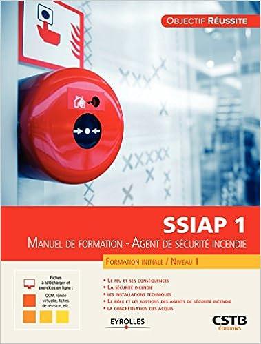 Amazon Fr Ssiap 1 Manuel De Formation Agent De Securite
