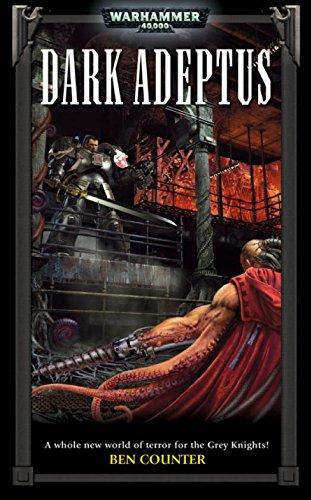 Dark Adeptus (Grey Knights Book 2)