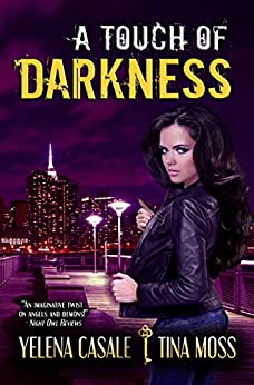 A Touch of Darkness: A Fallen Angel Romance (Key Series Book 1) by [Moss, Tina, Casale, Yelena]