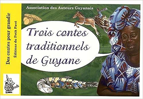 En ligne Trois contes traditionnels de Guyane pdf epub