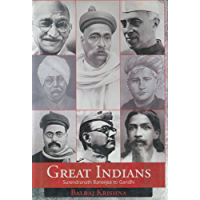 Great Indians: Surendranath Banerjea to Gandhi