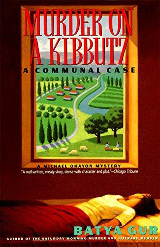 Murder on a Kibbutz: Communal Case, A (Michael Ohayon Series)