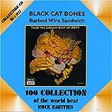 Barbed Wire Sandwich by Black Cat Bones