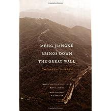 Amazon wilt l idema books meng jiangnu brings down the great wall ten versions of a chinese legend fandeluxe Choice Image