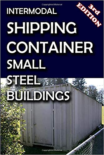 Intermodal Shipping Container Small Steel Buildings: Paul