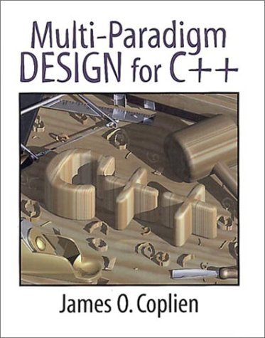 Multi-Paradigm Design for C++ by James O. Coplien (1998-10-23)