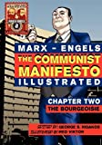 The Communist Manifesto (Illustrated) - Chapter Two: The Bourgeoisie