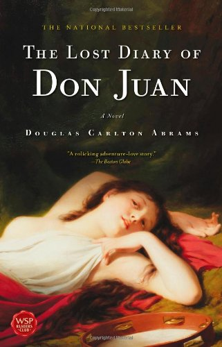 The Lost Diary of Don Juan: An Account of the True Arts of Passion and the Perilous Adventure of Love (Diary Congo)