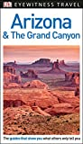 Search : DK Eyewitness Travel Guide Arizona and the Grand Canyon