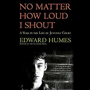 No Matter How Loud I Shout Audiobook