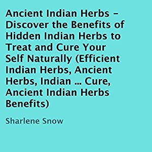 Ancient Indian Herbs Audiobook